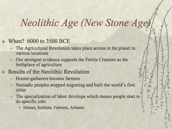 The Lithic / Neolithic / Bronze Ages PowerPoint for High School World History