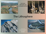 The Lithosphere: Earth's Changing Landscapes