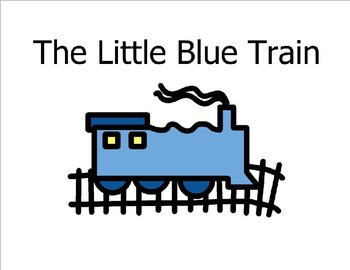 The Little Blue Train (Sight Word Story Book to support Reading Street K)