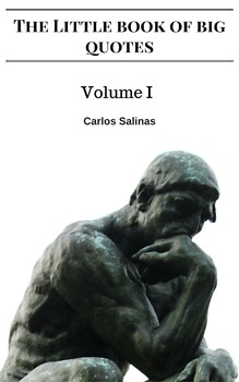 The Little Book of Big Quotes ebook by Carlos Salinas Moti