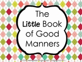The Little Book of Good Manners + super citizen awards