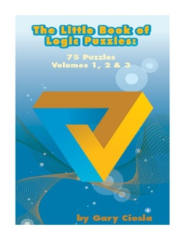 The Little Book of Logic Puzzles, Volumes 1, 2 & 3
