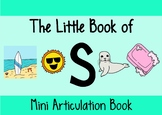 The Little Book of S | A Complete Resource For /s/ Articulation Therapy
