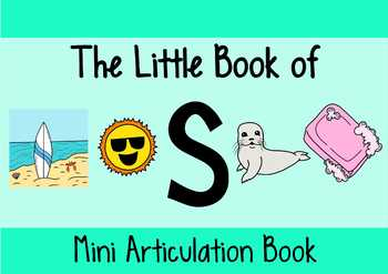 The Little Book of S   A Complete Resource For /s/ Articulation Therapy