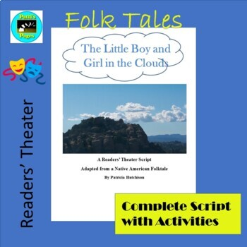 The Little Boy and Girl in the Clouds-- A Readers' Theater Script