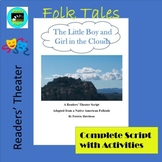 Folktales: The Little Boy and Girl in the Clouds- A Readers' Theater Script
