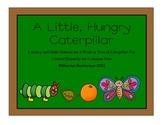 The HUngriest Little Caterpillar