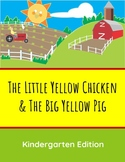 The Little Yellow Chicken & The Big Yellow Pig - Kindergarten Sight Word Lessons