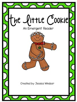 The Little Cookie - An Emergent Reader