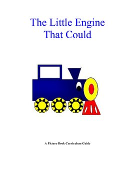 The Little Engine That Could Curriculum Guide