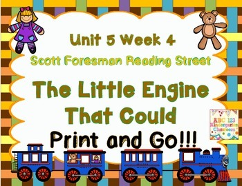 The Little Engine That Could Reading Street Print and Go Unit 5 Week 4 Kinder