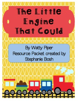 The Little Engine That Could Resource Packet - Reading Street Supplement