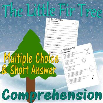 The Little Fir Tree : Christmas Comprehension : Multiple Choice Questions