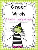 First Grade Reading: Little Green Witch