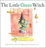 The Little Green Witch by Barbara McGrath