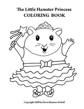 The Little Hamster Princess Coloring Book