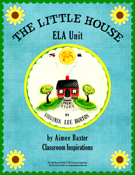 The Little House ELA Unit