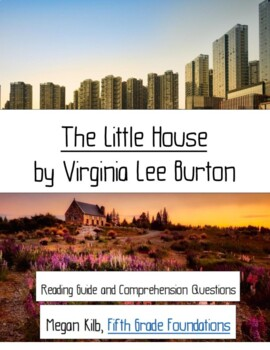 The Little House Virginia Lee Burton urbanization/Industrial Rev reading guide