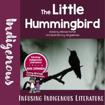The Little Hummingbird Reading Response Unit