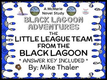 The Little League Team from the Black Lagoon (Mike Thaler) Novel Study