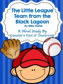 The Little League Team from the Black Lagoon Novel Study and Activities