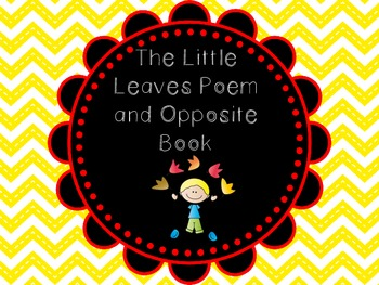 The Little Leaves Poem and Opposite Book