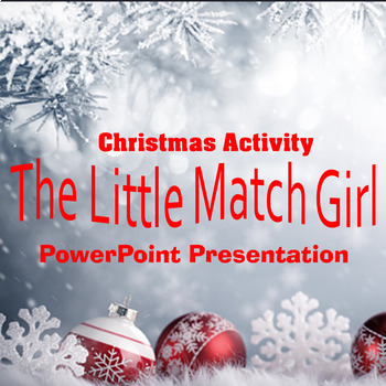 Christmas Activity The Little Match Girl PowerPoint Presentation