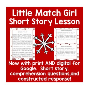 The Little Match Girl Reading Comprehension and Constructed Response Activity