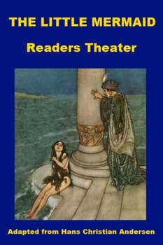 The Little Mermaid - Readers Theater