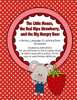 The Little Mouse, The Red Ripe Strawberry & The Big Hungry Bear Book Companion