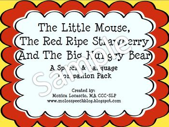 The Little Mouse, The Red Ripe Strawberry and The Big Hungry Bear Companion Pack