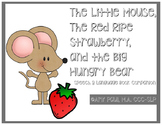 The Little Mouse The Red Ripe Strawberry and the Big Hungr