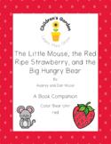 The Little Mouse, the Red Ripe Strawberry... Book Companio