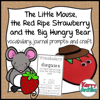 The Little Mouse, the Red Ripe Strawberry and the Big Hungry Bear Vocabulary