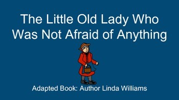 The Little Old Lady Who Was Not Afraid