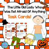 Little Old Lady Who Was Not Afraid of Anything Task Cards