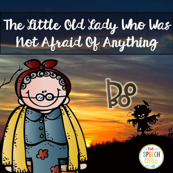 The Little Old Lady Who Was Not Afraid of Anything!