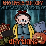 The Little Old Lady Who Was Not Afraid of Anything! Sequencing and Literacy