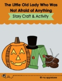 Storytime: The Little Old Lady Who Was Not Afraid of Anything
