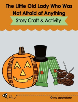 The Little Old Lady Who Was Not Afraid of Anything Craftivity