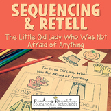 The Little Old Lady Who Was Not Afraid of Anything - Retell & Sequencing $1 Deal