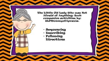 The Little Old Lady Who Was Not Afraid of Anything: SLP activity pack