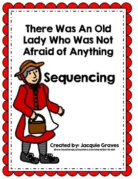 The Little Old Lady Who Was Not Afraid of Anything Sequencing