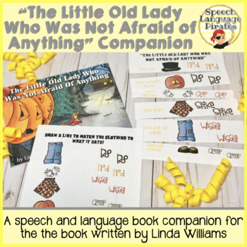 """""""The Little Old Lady Who Was Not Afraid of Anything"""" Speech Language Companion"""