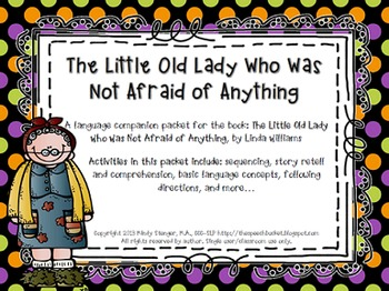 The Little Old Lady Who Was Not Afraid of Anything - Speech & Language Companion
