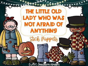 The Little Old Lady Who Was Not Afraid of Anything Stick Puppets