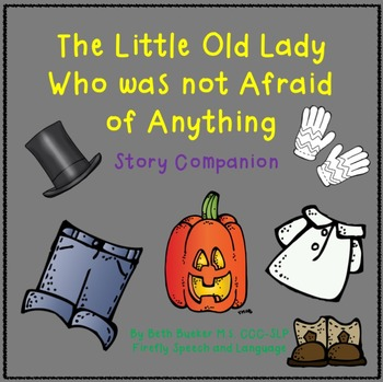 Little Old Lady Who Was Not Afraid of Anything Story Companion