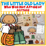 The Little Old Lady Who Was Not Afraid of Anything (Story Sequencing Activities)