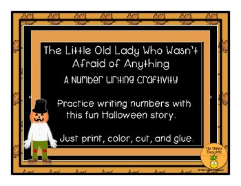 The Little Old Lady Who Wasn't Afraid of Anything CRAFTIVITY (number writing)