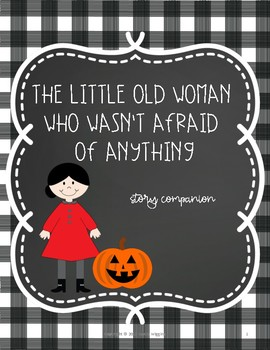 The Little Old Lady Who Wasn't Afraid of Anything- Story Companion